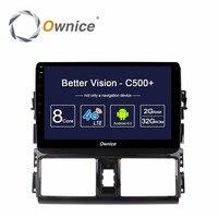 Ownice C500 + الروبوت gps راديو السيارة فيديو مشغل الوسائط لتويوتا فيوس ياريس l 2013 2014 2015 مع ذاكرة 2 جيجابايت 32 جيجابايت rom dvd 4 جرام lte