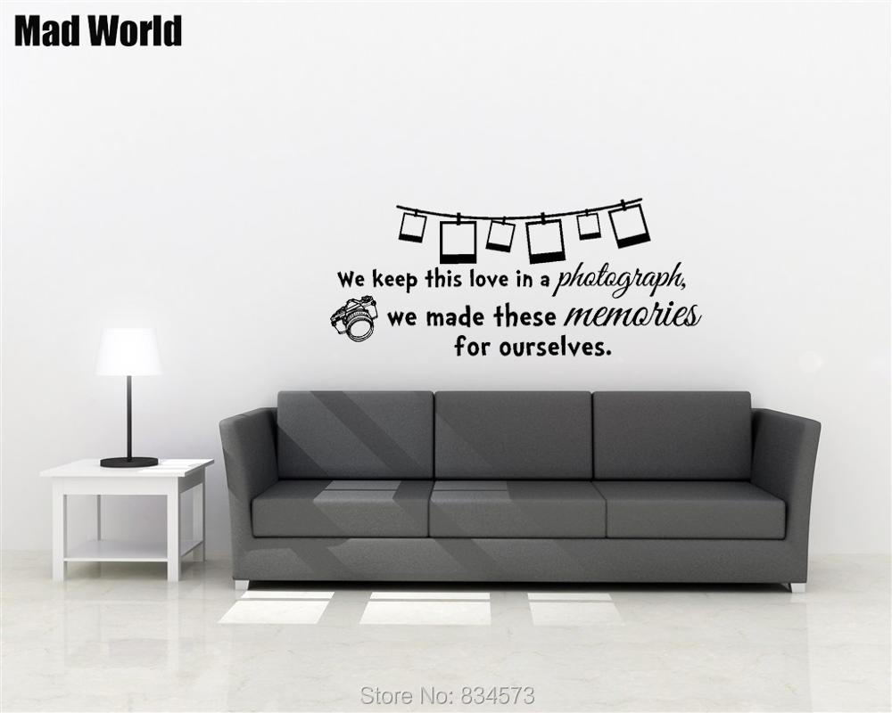 Mad World We keep this love in a Photograph Lyrics Wall Art Sticker ...