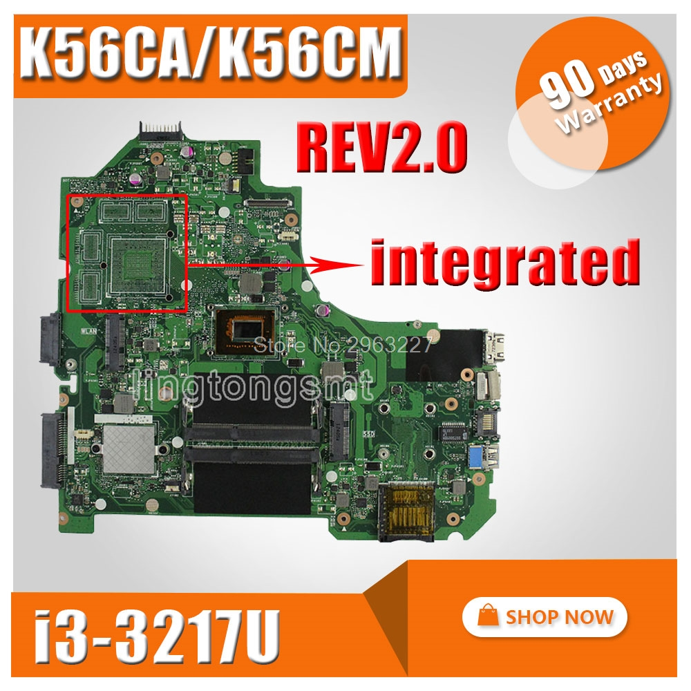 K56CA for ASUS Motherboard S550CA K56CM K56CM Rev2.0 with I3-3217U CPU 60-NSJMB2301-B05 Main board Integrated without GPU Tested