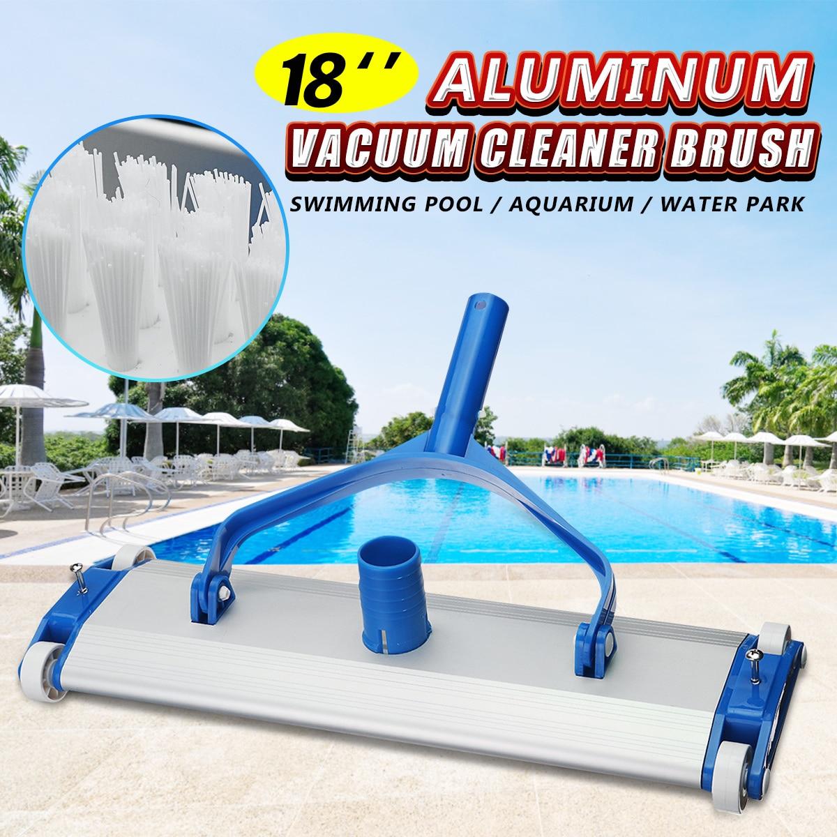 Deluxe Aluminum Alloy 18 Swimming Pool Vacuum Cleaner Brushes Flexible Vacuum Head Brush Pool AccessoriesDeluxe Aluminum Alloy 18 Swimming Pool Vacuum Cleaner Brushes Flexible Vacuum Head Brush Pool Accessories