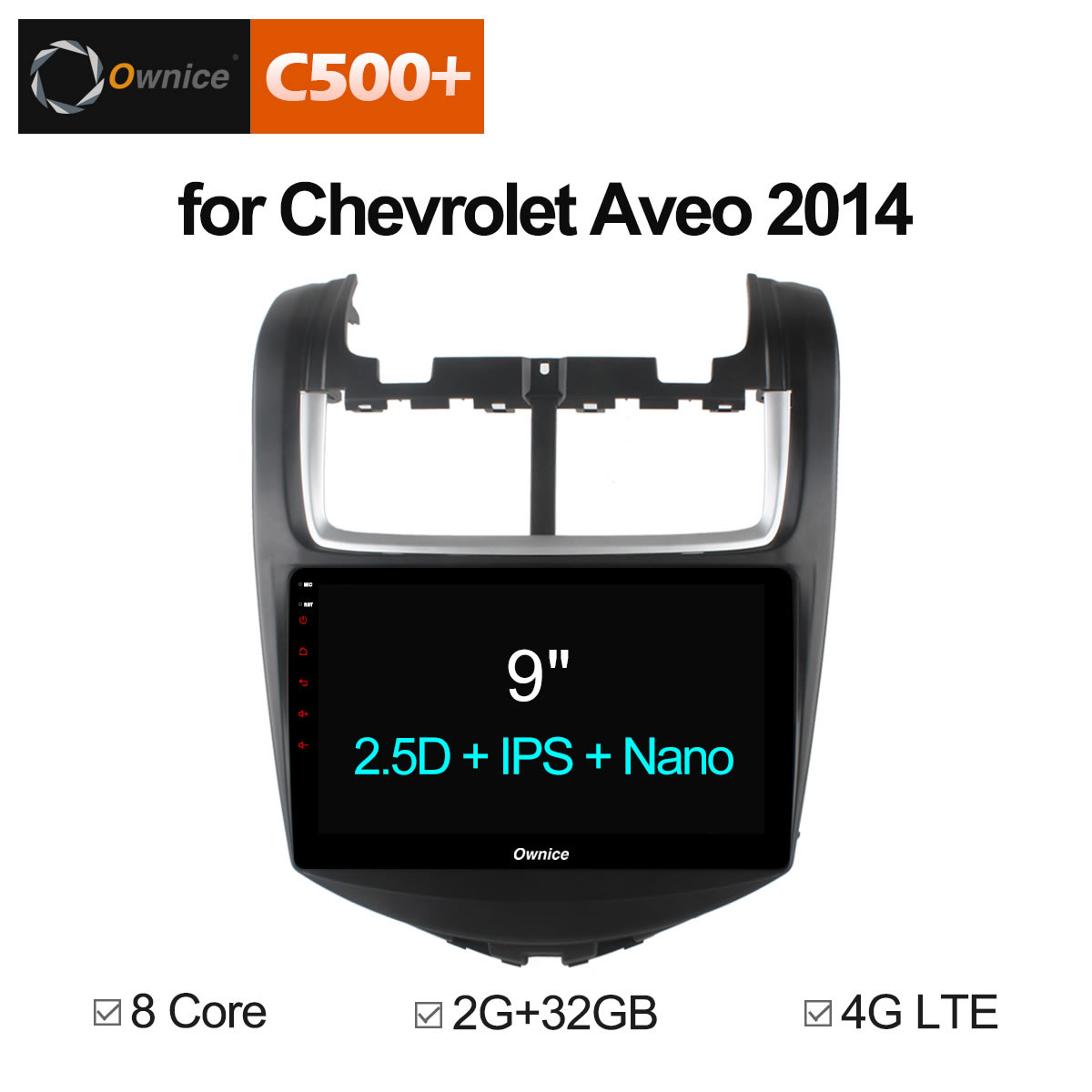 Ownice C500 + G10 Octa huit Core Android 8.1 lecteur d'autoradio GPS Navi pour CHEVROLET AVEO 2014 2 GB + 32 GB Support 4G LTE CarPlay