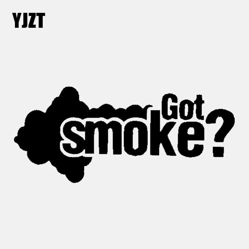 YJZT 12.5CM*5.5CM Got Smoke? Diesel Personality Vinyl Decals Car Sticker Black/Silver C3-1022