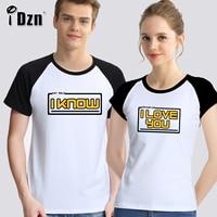 IDzn Sommer Männer frauen Beiläufige Liebhaber T-shirts prinzessin leia ich liebe sie han solo ich wissen Paar Kurzarm Print Schwarz T Tops