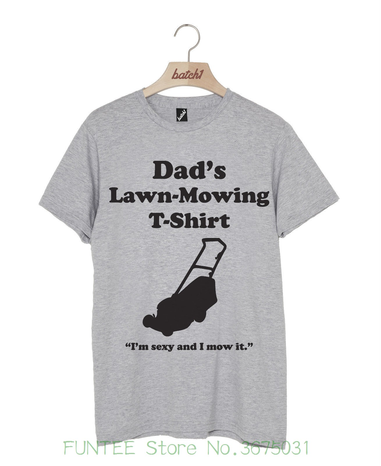 Brand Clothes Summer 2018 Batch1 Dads Lawnmowing T-shirt Fathers Day Funny Gardening Present Mens T-shirt