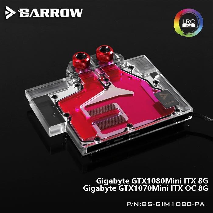 Barrow BS-GIM1080-PA LRC RGB v1/v2 Full Cover Graphics Card Water Block for Gigabyte GTX1080Mini ITX 8G/1070Mini ITX OC 8G уклономер bosch gim 60l 0 601 076 900