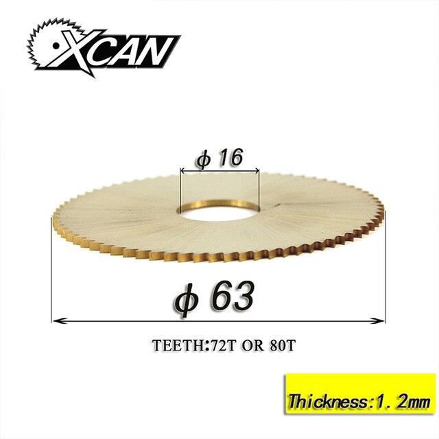 XCAN 1PC 63*16*1.2 mm blade for 238RS/RH-2AS/238BS  key cutting machine blade 72/80T locksmith tools key machine parts