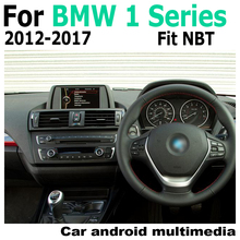 For BMW 1 Series 2012-2017 NBT Android car multimedia player Navigation Navi GPS BT Support 4G 3G WiFi Radio stereo HD screen цена 2017