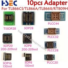 Adaptador para programación tl86cs/A/TL866II Plus/RT809H, buena calidad, 10 Uds., TSSOP28 + SOP20 + SOP8 + PLCC44 + PLCC32 + PLCC28 + 20