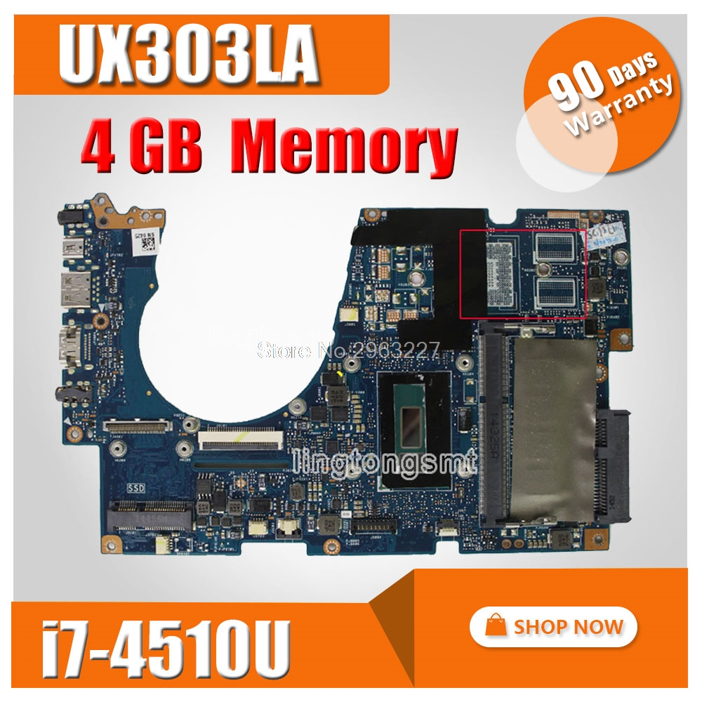 UX303LA For ASUS Laptop motherboard UX303 UX303L UX303LG UX303LN UX303LN mainboard REV2.0 I7 CPU 4GB Memory on board 100% tested