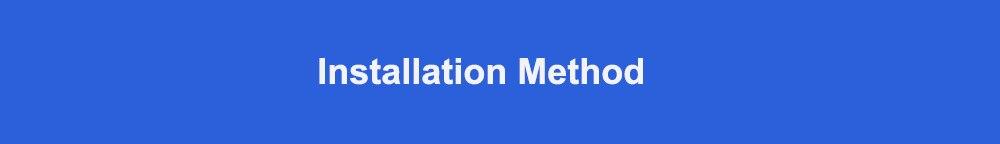 Installation Method