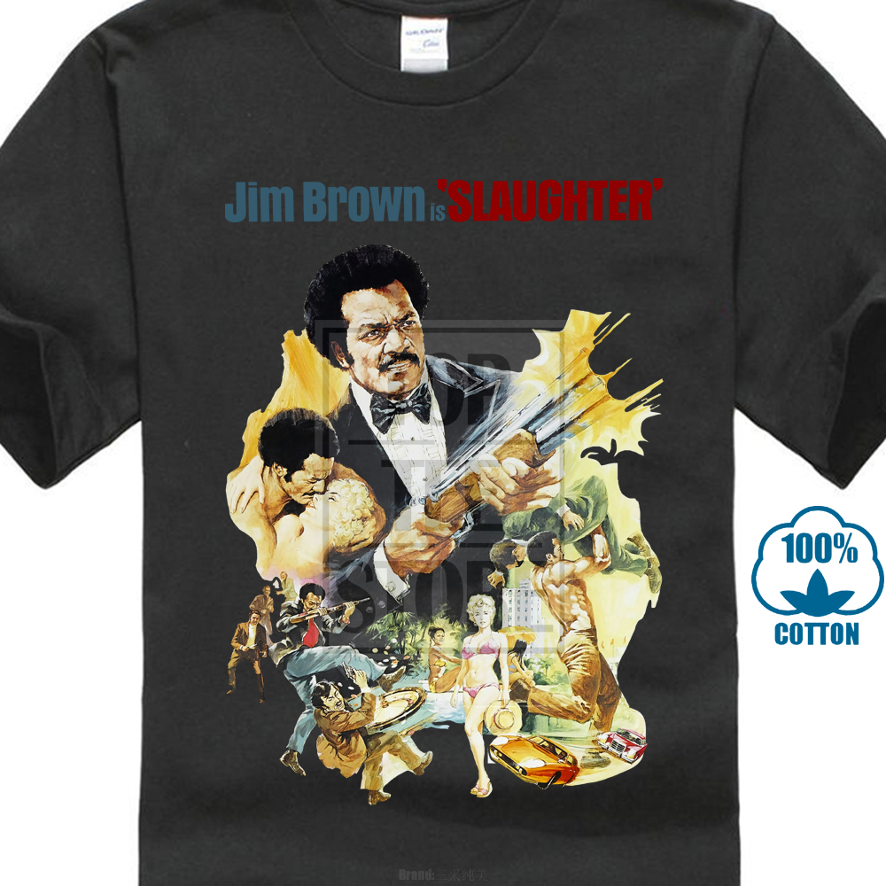 Jim Brown Slaughter >> Us 8 99 10 Off Slaughter Jim Brown Movie Poster T Shirt All Sizes S To 4xl In T Shirts From Men S Clothing On Aliexpress 11 11 Double 11 Singles