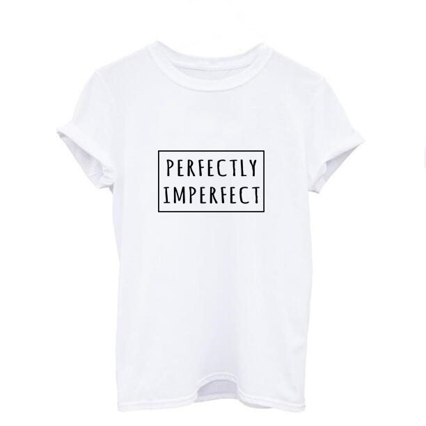 PERFECTLY IMPERFECT Fashion Summer Cotton T-shirt Tops Women Short Sleeve O-neck White Casual Slim T shirt Women Clothes
