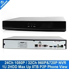 24Ch NVR 1080 P Ou 32Ch 960 P Ou 16CH 5MP 3MP Ou 8Ch NVR réseau Enregistreur Avec P2P Soutien Pour IP Caméra 2x HDD Max 8 TB P2P vue