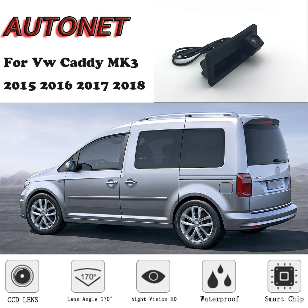 AUTONET Car Trunk Handle Camera For Volkswagen Vw Caddy MK3 2K 2015 2016 2017 2018 2019 Night Visioin Backup Rear View Camera