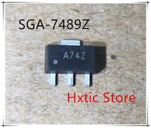 10PCS SGA-7489Z SGA-7489 SGA7489Z SGA7489 MARKING A74 74Z SOT-89 IC