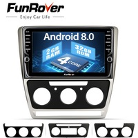 Funrover Android 8.0 Car Dvd Multimedia Player Audio Stereo Navigation For Skoda Octavia 2008 2013 A 5 A5 Yeti Fabia radio navi