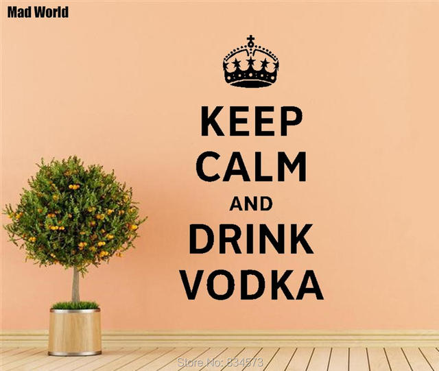 Mad World Keep Calm and Drink Vodka funny Wall Art Stickers Wall ...