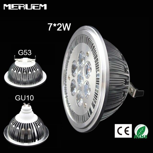 G53/GU10 AR111 QR111 ES111 מנורת LED 14 W זרקורים 7*2 w אורות חמים לבן/טבע לבן/מגניב לבן קלט DC 12 V/AC85-265V