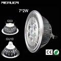G53/GU10 ES111 QR111 AR111 LED lamp 14W Spotlights 7*2w lights Warm White /Nature White/Cool White Input DC 12V/AC85-265V