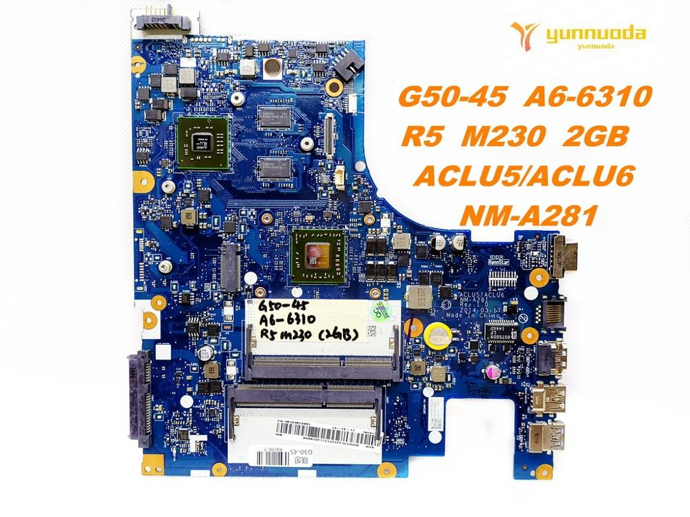Original For Lenovo  G50-45   Laptop Motherboard G50-45  A6-6310  R5  M230  2GB    ACLU5ACLU6  NM-A281 Tested Good Free Shipping