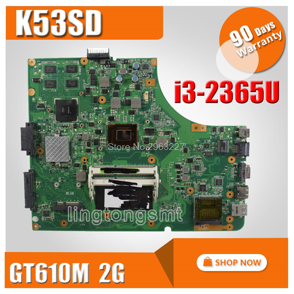 K53SD REV:6.0 Laptop motherboard with i3-2350M CPU USB3.0 for Asus K53SD GT610M 2GB DDR3 HM65 Chip non-integrated 100% working new non integrated laptop motherboard for asus k55vd r500vd rev 3 0 gt610m 2gb usb3 0 n13m ge1 s a1 hm76 pga989 ddr3 100