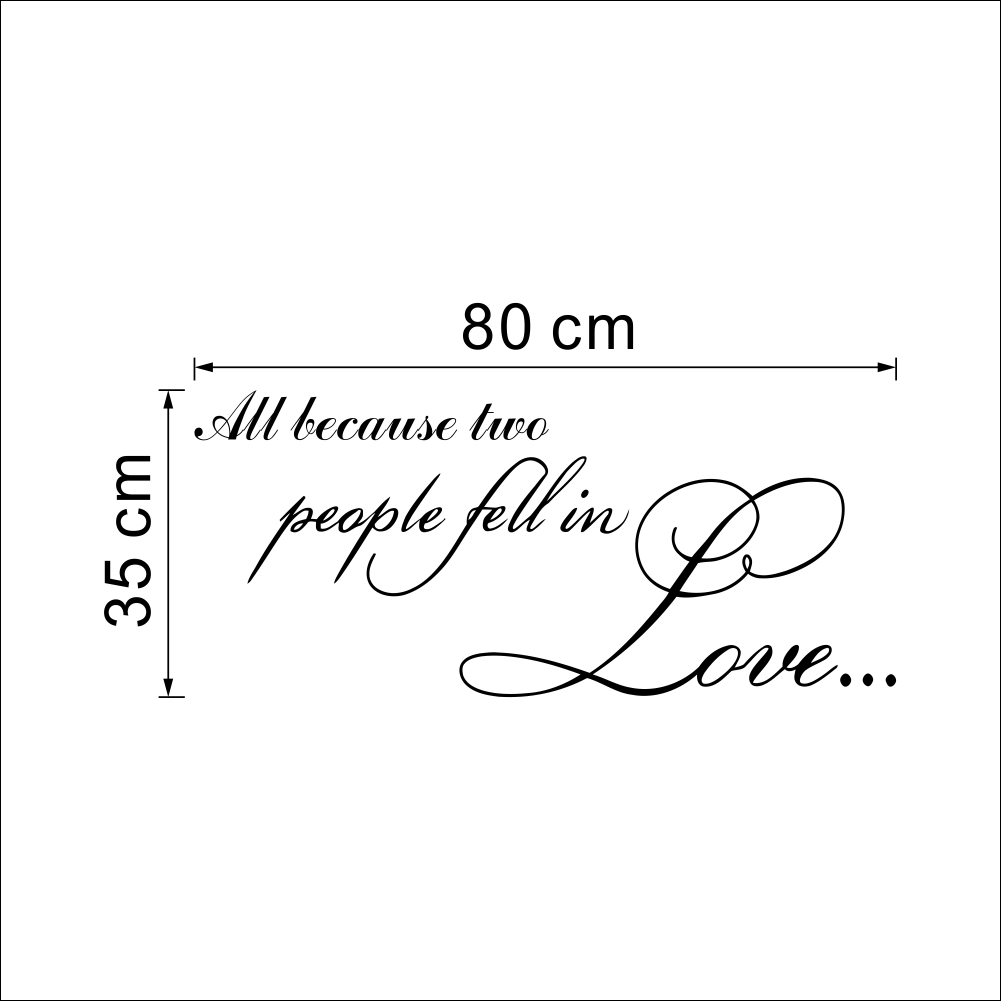 All Because Two People Fell In Love Quotes Black Wall Decals For