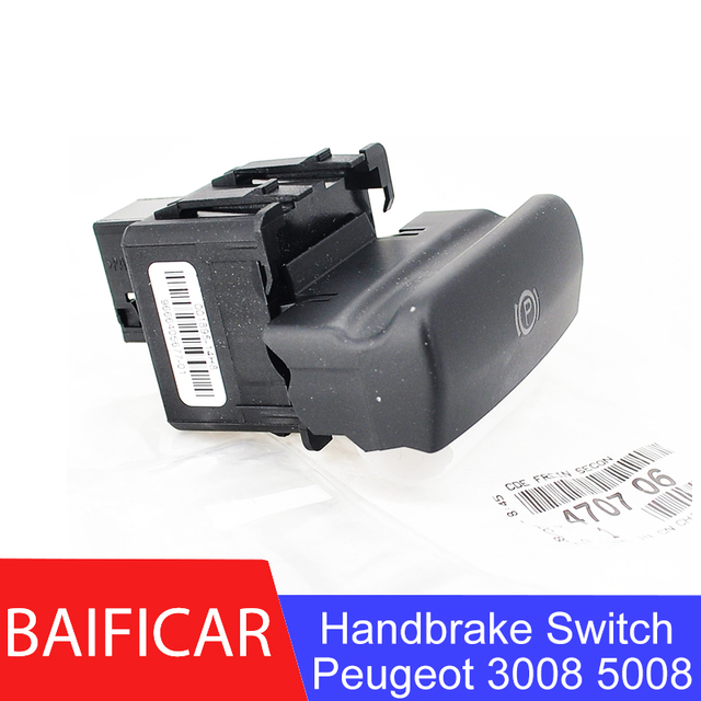 Baificar 브랜드의 새로운 정품 주차 브레이크 스위치 전자 핸드 브레이크 스위치 470706 푸조 5008 308 3008 cc sw ds5 ds6 607