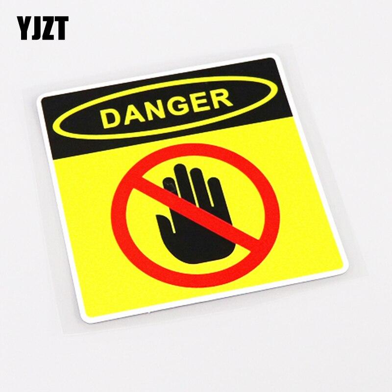 YJZT 10.5 cm * 10.7 cm PERIGO NÃO TOQUE de Personalidade Etiqueta Do Carro Decalque Acessórios 13 PVC-0701
