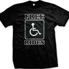 6492ee19 Free Rides Funny Offensive Wheelchair Handy Capable Disabled Gift Men'S T  Shirt