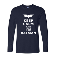 New Fashion Funny Cartoon Batman T Shirts Men Keep Calm I Am Batman Tshirts Long Sleeve Personality Top Tees T-shirts Hot Sale