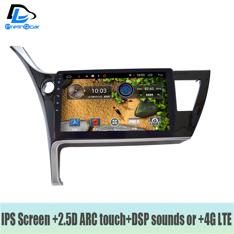 4G LTE Android 7.1 car gps multimedia video radio player in dash for toyota Corolla 2017 year navigation stereo