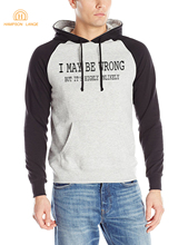 I May Be Wrong But It's Highly Unlikely Funny Clothing 2017 Autumn Winter Slim Fit Raglan Hoodies Fleece Men's Sportswear S-XXL