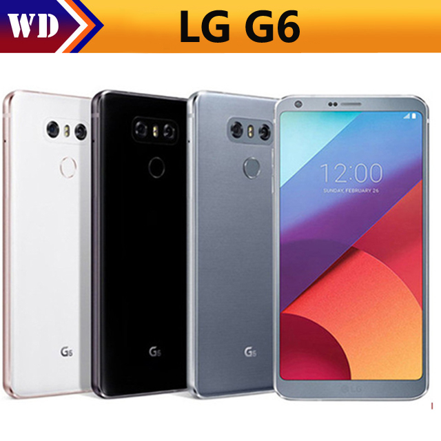Unlocked LG G6 G600 H873 H871 VS988 Mobile Phone 5.7 Inch Quad Core Android Phone 4GB 32GB Dual 13MP Original 4G LTE Smartphones