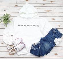 Sugarbaby lol ur not Meredith Grey Greys Sweatshirt Doctor gift Graduation Med Student Hoodie Long Sleeved Hoody Unisex Pullover