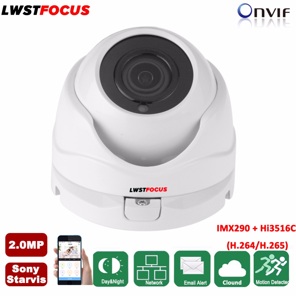 LWSTFOCUS Sony Starvis IMX290+Hi3516C 2MP IP Camera 1080P H.265 H.264 Waterproof IR CCTV Dome Security IP Camera POE ONVIF gadinan ip camera poe onvif 1080p 2mp 960p 720p h 265 h 264 wired home network video outdoor bullet wide angle security rtsp