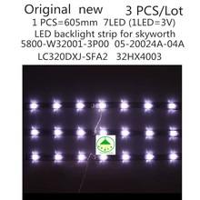 3 stks/set Originele Nieuwe LED backlight strip voor skyworth 5800 W32001 3P00 05 20024A 04A voor LC320DXJ SFA2 32HX4003 7LED 605mm