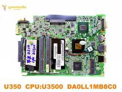 Oryginalny dla Lenovo U350 laptop płyta główna U350 CPUU3500 DA0LL1MB8C0 testowane dobry darmowa wysyłka