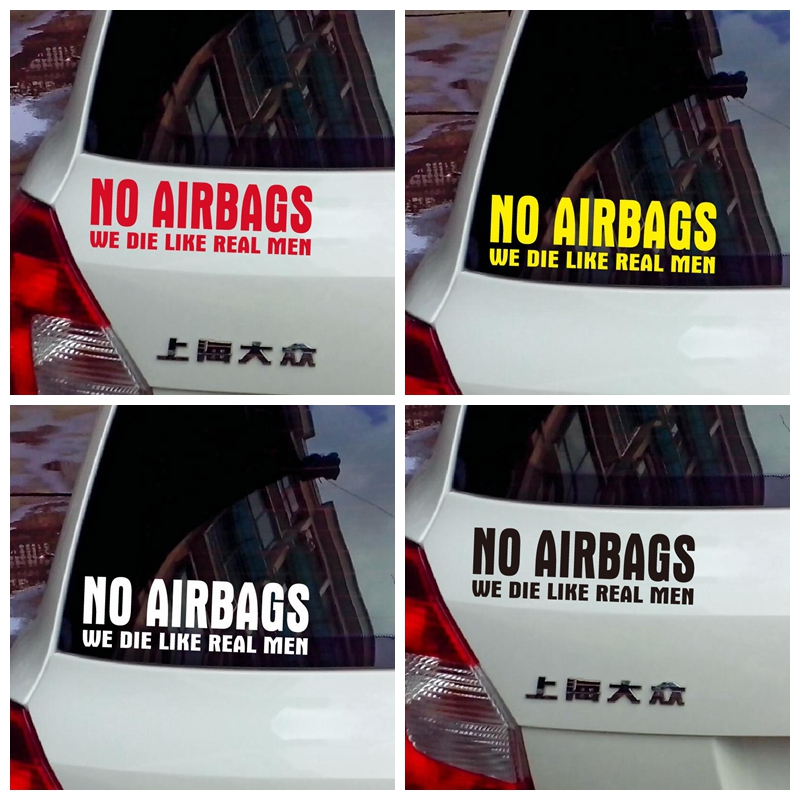 No Airbags We Die Like Real Men Bumper Stickers Funny Vinyl Decal for Truck Windows (black / Silver White / Yellow / Red)