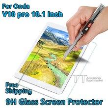 "9 h templado protector de pantalla para onda v10 pro v10pro 10.1 ""tablet película protectora"