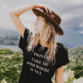 2017 New Fashion T shirt Women DRIVER TAKE ME SOMEWHERE SUNNY Print T-shirt Women Tops Tee Shirt Femme Woman Free Shipping
