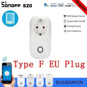 Image 1 - 10 PCS SONOFF S20 UE Smart Plug Wifi Presa di Corrente Timer Presa A Distanza Alexa Google Casa IFTTT Compatibile HWC