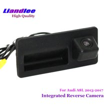 Liandlee Car Rearview Reverse Camera For Audi A8 A8L 2013-2018 Rear View Backup Parking Camera / HD CCD Trunk Handle Integrated for mercedes benz glk class x204 2013 2015 trunk handle car reverse camera rear view backup parking camera hd ccd night vision