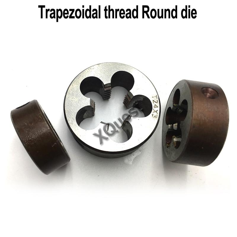 Links Hand Trapez Gewinde Sterben Tr8 Tr10 Tr12 Tr14 X2 X3 Links Trapez Runde Stirbt Tr16 Tr18 Tr22 X3 X4 Tr24 Tr25 Tr26 X4 X5 äSthetisches Aussehen Werkzeuge Handwerkzeuge