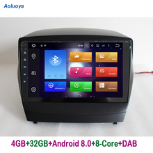 Aoluoya Оперативная память 4 ГБ Восьмиядерный Android 8,0 Автомагнитола DVD gps навигации для hyundai IX35 IX 35 2009- 2015 аудио головного устройства WI-FI 4 г DAB +