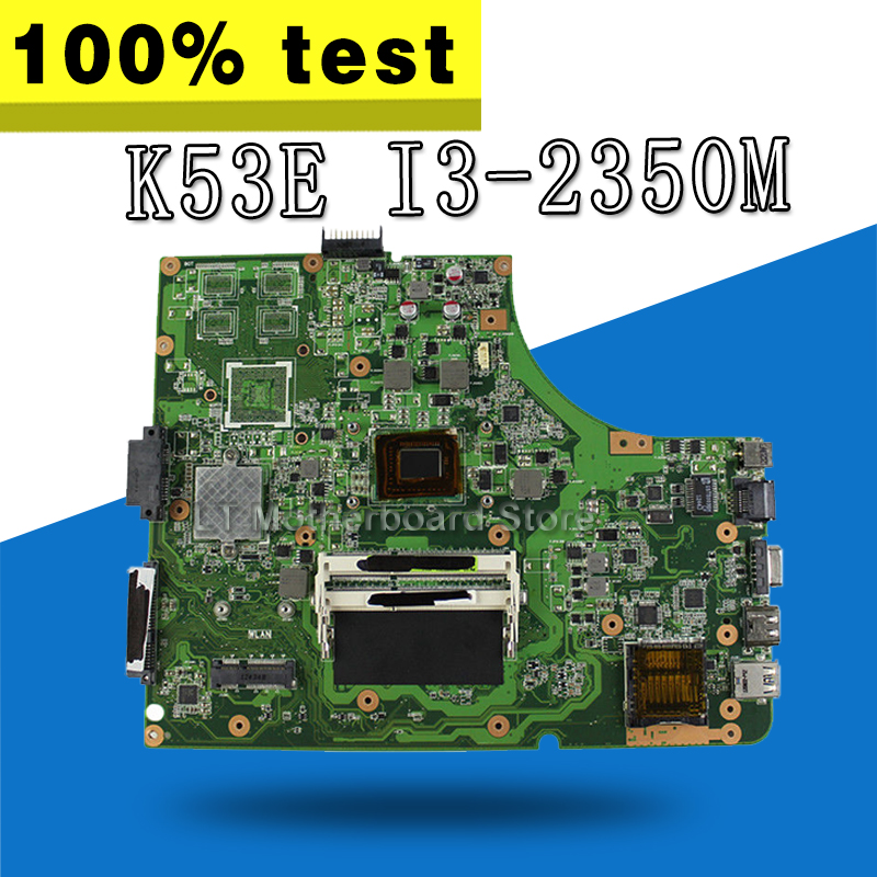 K53E Motherboard I3-2350M DDR3 REV:6.0 For ASUS A53S K53SD K53S K53E Laptop motherboard K53E Mainboard K53E Motherboard test OK k53sd rev 2 3 k53e motherboard for asus laptop 100