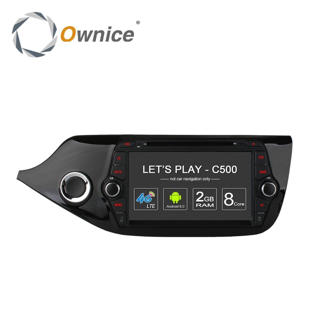 Ownice C500 4 г SIM LTE Octa 8 core Android 6.0 для Kia Ceed 2013 2015 dvd плеер GPS Navi Радио WI FI 4 г BT 2 ГБ Оперативная память 32 г Встроенная память
