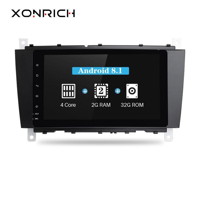 Xonrich lecteur multimédia de voiture 2 Din Android 8.1 pour Mercedes benzc-classs CLC W203 2004-2007 C200 C230 C240 C320 C350 CLK W209