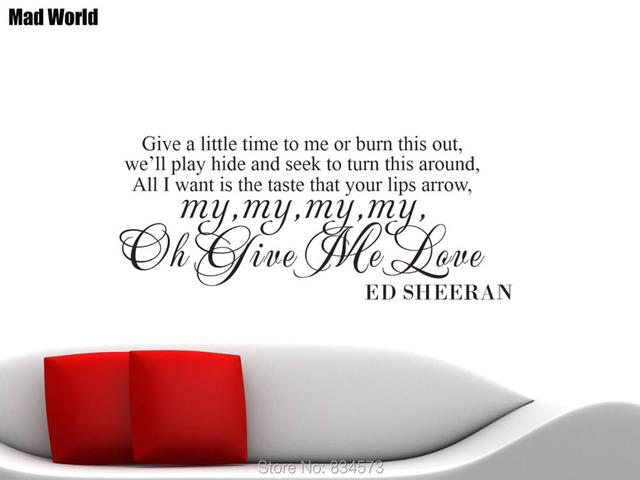 US $14 85 10% OFF Mad World ED SHEERAN GIVE ME LOVE SONG LYRIC Wall Art  Sticker Wall Decals Home DIY Decoration Removable Room Decor Wall  Stickers-in
