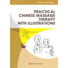 Купить с кэшбэком Practical Chinese Massage Therapy with Illustrations