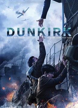 《敦刻尔克》2017年英国,法国,美国,荷兰剧情,历史,战争电影在线观看